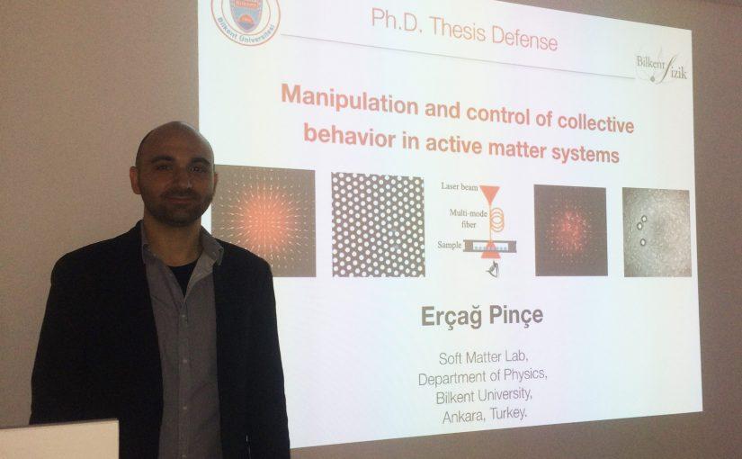 Erçağ Pinçe defended his PhD Thesis. Congrats!