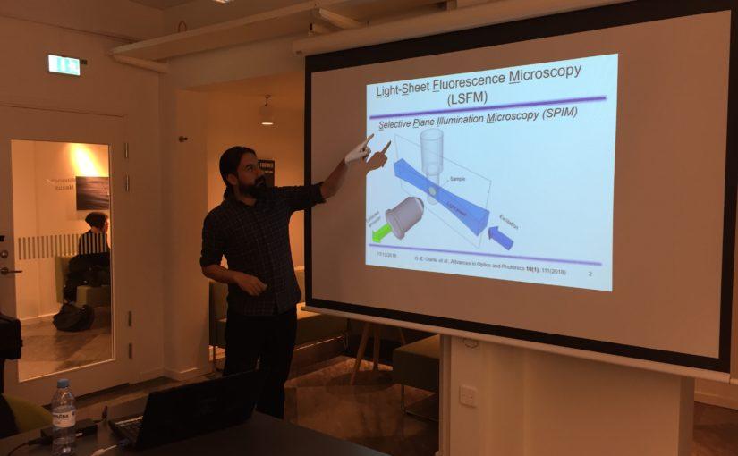 Seminar on fast volumetric light-sheet microscopy by Omar E. Olarte from Universidad ECCI, Colombia, Nexus, 17 Dec 2018